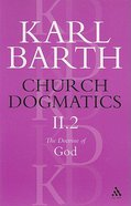The Doctrine of God Part 2 (#2 in Church Dogmatics Series) Paperback