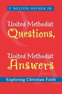 United Methodist Questions, United Methodist Answers Paperback