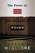 The Power of God and the Gods of Power Paperback