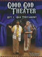 Good God Theater DVD