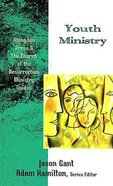 Youth Ministry Paperback