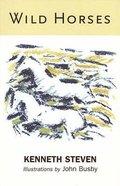 Wild Horses Paperback