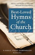 Best-Loved Hymns of the Church Devotional Book