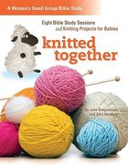Knitted Together Paperback