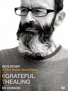 Grateful/Healing (Ed's Story Series) DVD