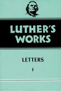 Letters 1 - 1507-1522 (#48 in Luther's Works Series) Hardback