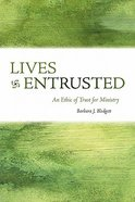Lives Entrusted Paperback