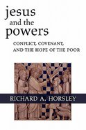 Jesus and the Powers Paperback