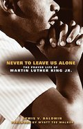 Never to Leave Us Alone Paperback
