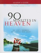 90 Minutes in Heaven (Leader's Guide) Paperback