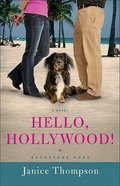 Hello, Hollywood! (#02 in Backstage Pass Series) Paperback