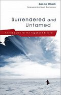 Surrendered and Untamed Paperback