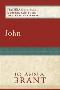 John (Paideia Commentaries On The New Testament Series)