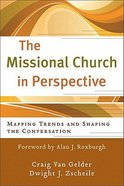 The Missional Church in Perspective Paperback