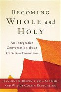 Becoming Whole and Holy Paperback