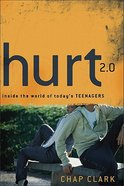 Hurt 2.0: Inside the World of Today's Teenagers Paperback