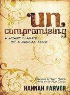 Uncompromising Paperback