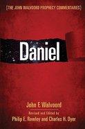 Daniel (John Walvoord Prophecy Commentaries Series) Hardback