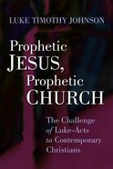 Prophetic Jesus, Prophectic Church Paperback