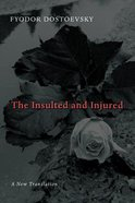 The Insulted and Injured Paperback