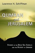 Qumran and Jerusalem Paperback