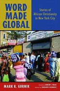 Word Made Global Paperback