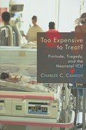 Too Expensive to Treat? Paperback