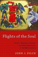 Flights of the Soul Paperback