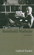 The Promise of Reinhold Niebuhr Paperback