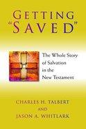 "Getting ""Saved"" Paperback"
