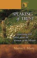 Speaking of Trust Paperback