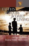 Faith's Wisdom For Daily Living Paperback