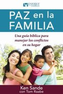 Paz En La Familia (Peacemaking For Families)