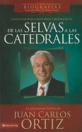 Desde Las Selvas a Las Catedrales (From The Jungle To The Cathedrals)