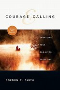 Courage and Calling (And Expanded) Paperback
