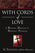 With Cords of Love Hardback