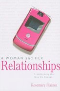 A Woman and Her Relationships Paperback