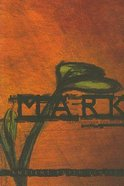 Mark (Lectio Divina For Youth Series)