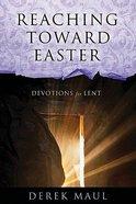 Reaching Towards Easter
