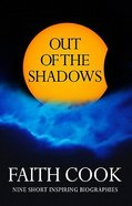 Out of the Shadows Paperback