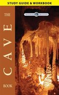 The Cave Book (Study Guide) (Wonders Of Creation Series) Paperback