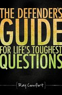 The Defender's Guide For Life's Toughest Questions Paperback