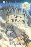 The Wolf of Tebron (#01 in The Gates Of Heaven Series) Paperback