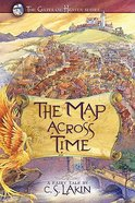 The Map Across Time (#02 in The Gates Of Heaven Series) Paperback