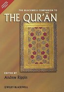 The Blackwell Companion to the Qur'an Paperback