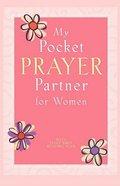 My Pocket Prayer Partner For Women Paperback