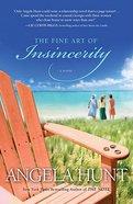 The Fine Art of Insincerity Paperback