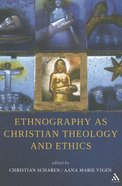 Ethnography as Children Theology and Ethics Paperback