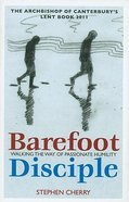 The Barefoot Disciple Paperback