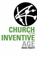 Church in the Inventive Age Paperback